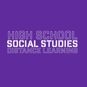 Social Studies Distance Learning