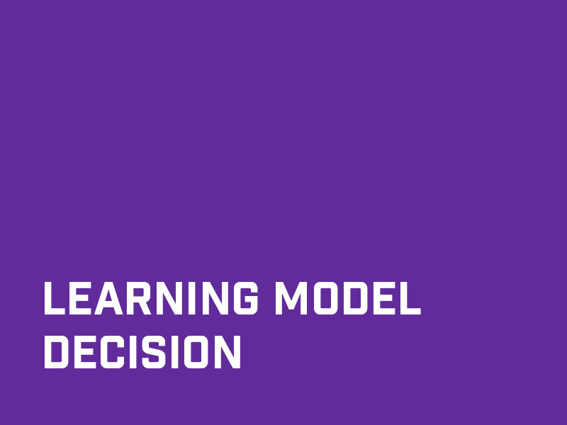 Learning Model Decision