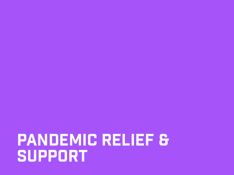 Pandemic relief and support