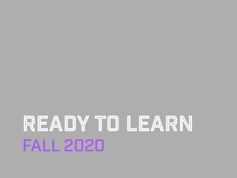 Ready to Learn - Fall 2020
