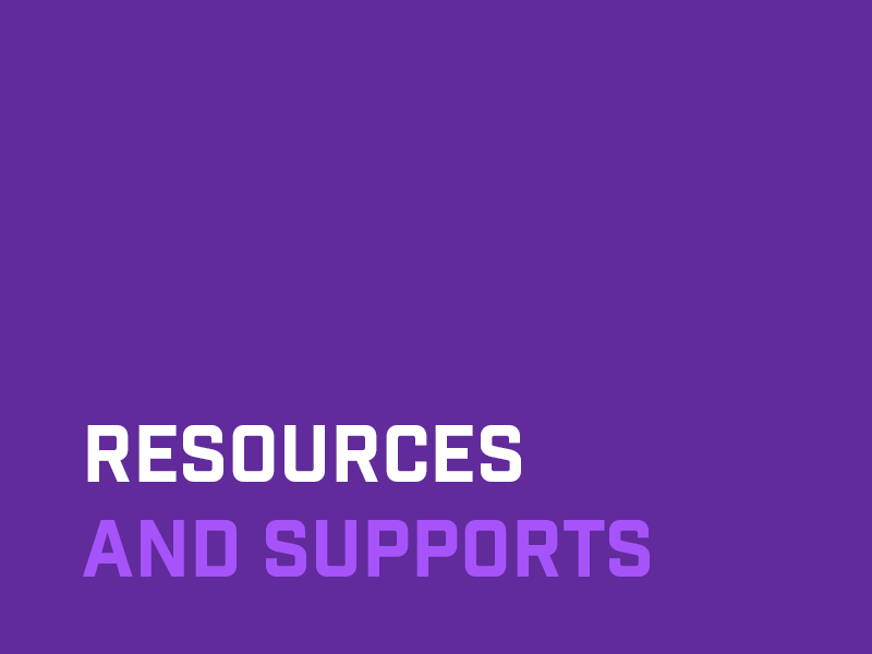 Resources and supports