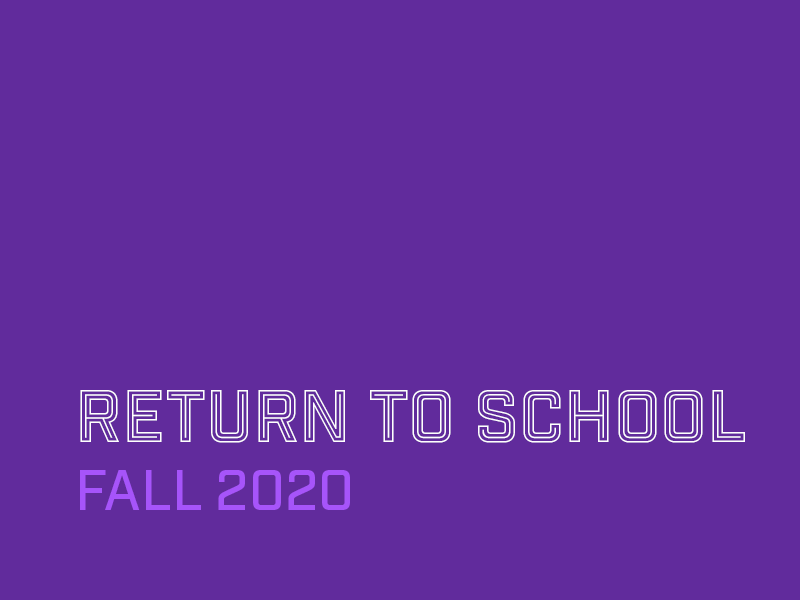 Return to school: Fall 2020