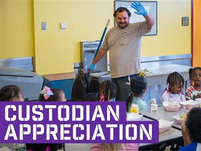 Celebrate National Custodians and Maintenance Appreciation Week